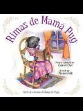 Rimas de Mamá Pug