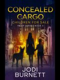 Concealed Cargo: Children for Sale