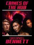 Crimes of the Hub