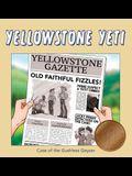 Yellowstone Yeti: Case of the Gushless Geyser