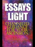 Essays of the Light: Channeled Guidance for Your Ascension