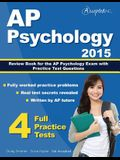 AP Psychology 2015: Review Book for Psychology Exam with Practice Test Questions