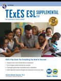TExES ESL Supplemental (154), 2nd Ed., Book + Online