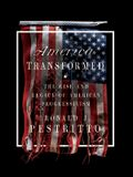 America Transformed: The Rise and Legacy of American Progressivism