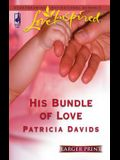 His Bundle of Love (Larger Print Love Inspired #334)