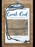 Coach God: The Mystery of the Game Plan