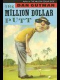 The Million Dollar Putt