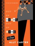 Out of Sight, Out of Time (10th Anniversary Edition) (Gallagher Girls, Book 5)