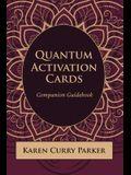 Quantum Activation Cards Companion Guidebook: Companion Guidebook