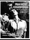 Film Noir Compendium: Key Selections from the Film Noir Reader Series