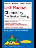 Let's Review Chemistry: The Physical Setting