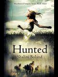 Hunted (Marchwood Vampire Series #3)