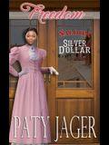 Freedom: Silver Dollar Saloon