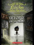 École Saint-Macabre: No 2 - Dévorée Par Un Casier!