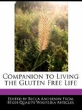 Companion to Living the Gluten Free Life