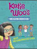 Best Neighborhood Ever