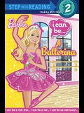 I Can Be A Ballerina (Barbie) (Step into Reading)