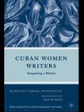 Cuban Women Writers: Imagining a Matria