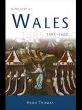 History of Wales 1485 - 1660 PB