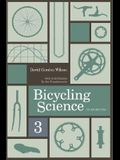 Bicycling Science, Third Edition