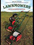 Lawnmowers: An Illustrated History