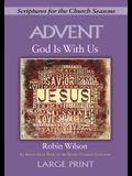 God Is with Us - [large Print]: An Advent Study Based on the Revised Common Lectionary