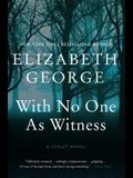 With No One as Witness: A Lynley Novel