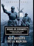 Don Quixote de La Mancha [With Headphones]