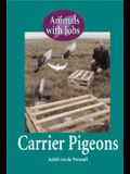 Carrier Pigeons (Animals with Jobs)