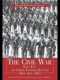 Civil War Bull Run & Other Eastern Battles, 1861-May 1863: Bull Run and Other Eastern Battles, 1861-May 1863