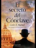 El Secreto del Cónclave (the Secret of the Conclave - Spanish Edition)