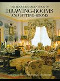 House and Garden Book of Drawing Rooms and Sitting Rooms