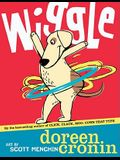 Wiggle (Bccb Blue Ribbon Picture Book Awards (Awards))