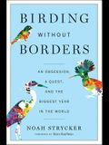 Birding Without Borders: An Obsession, a Ques