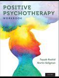 Positive Psychotherapy: Workbook