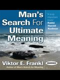 Man's Search for Ultimate Meaning Lib/E