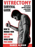 Vitrectomy Survival Guide: How to manage your body, mind, and life while face-down