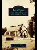 Trout Valley, the Hertz Estate, and Curtiss Farm
