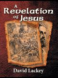 A Revelation of Jesus