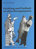 Fischfang Und Fischkult Im Alten Mesopotamien