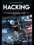 Hacking: 3 Books in 1: A Beginners Guide for Hackers (How to Hack Websites, Smartphones, Wireless Networks) + Linux Basic for H