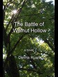 The Battle of Walnut Hollow
