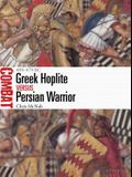 Greek Hoplite Vs Persian Warrior: 499-479 BC