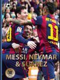 Messi, Neymar, and Suárez: The Barcelona Trio