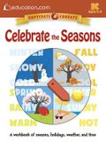 Celebrate the Seasons: A Workbook of Seasons, Holidays, Weather, and Time