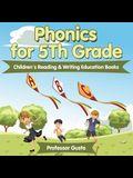 Phonics for 5Th Grade: Children's Reading & Writing Education Books