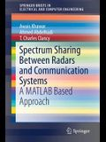Spectrum Sharing Between Radars and Communication Systems: A MATLAB Based Approach