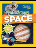 Absolute Expert: Space: All the Latest Facts from the Field