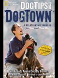 Dog Tips from Dogtown: A Relationship Manual for You and Your Dog