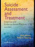 Suicide Assessment and Treatment, Second Edition: Empirical and Evidence-Based Practices
